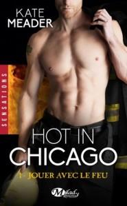 hot-in-chicago,-tome-1---jouer-avec-le-feu-923907-264-432