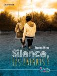 Silence, les enfants
