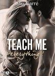 Teach Me Everything