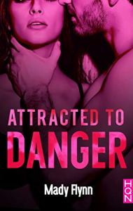 Attracted To Danger